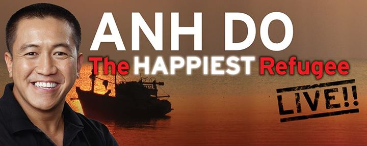 Anh Do - The Happiest Refugee. Live!