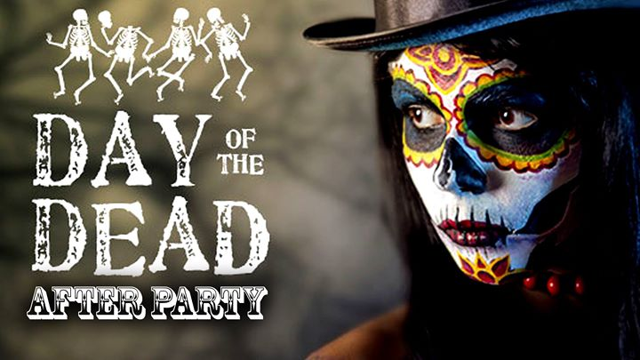 Day of the Dead - AFTER PARTY