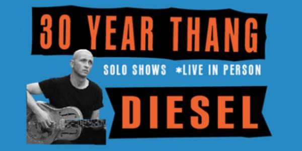 Diesel - 30 Year Thang Tour