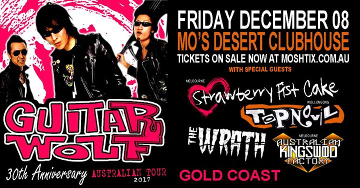 Guitar Wolf (JPN) - Gold Coast this Friday