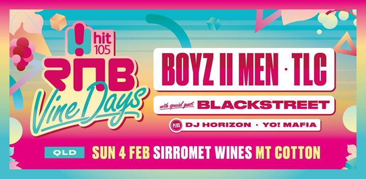 Hit105's RNB Vine Days at Sirromet Wines, Mt Cotton