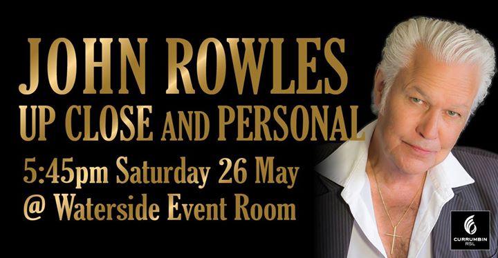 John Rowles Up Close & Personal