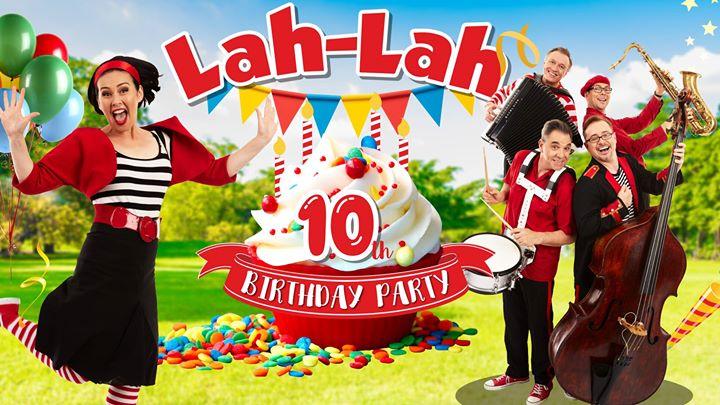 Lah-Lah 10th Birthday Party!
