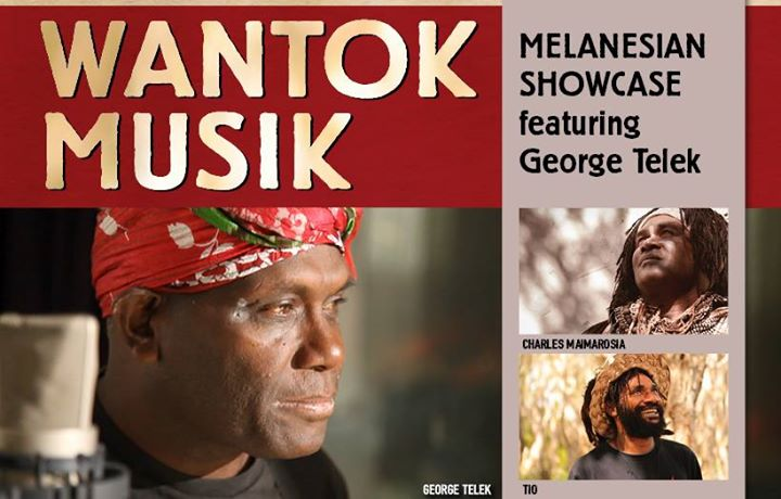 Wantok Musik: Melanesian Showcase featuring George Telek