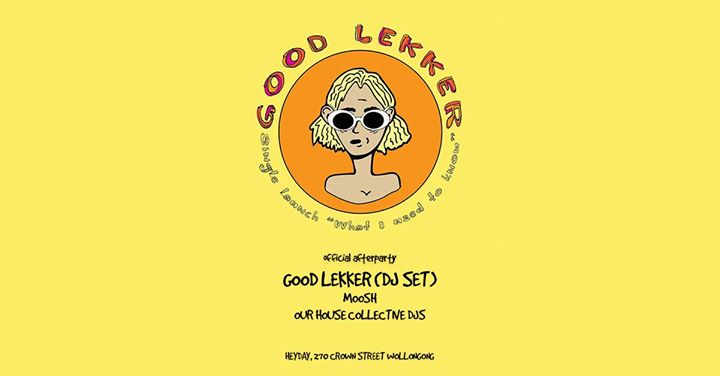 Wednesday Warehouse Presents. Good Lekker After-party!