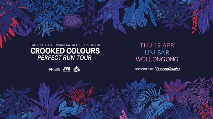 Crooked Colours w Running Touch and MEZKO Wollongong