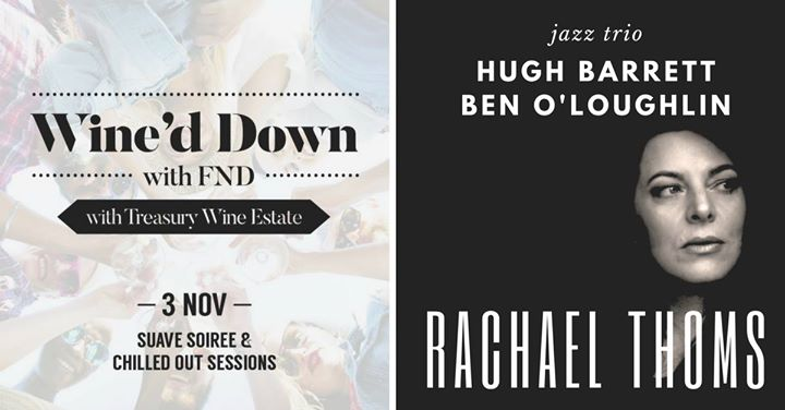 Wine'd Down with FND featuring The Rachael Thoms Trio