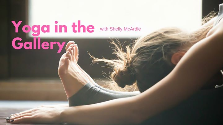 Yoga in the Gallery with Shelly McArdle