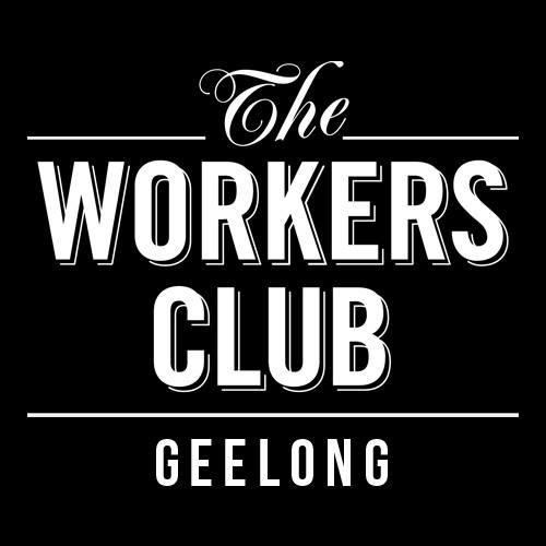 The Workers Club Geelong